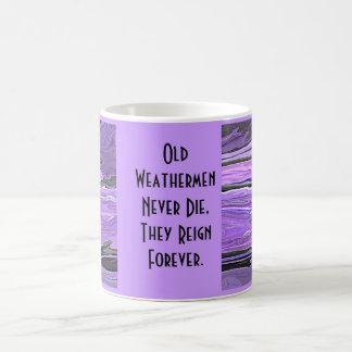 old weathermen never die coffee mug