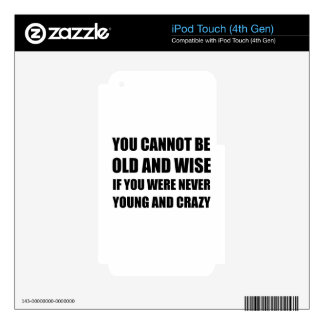 Old Wise Young Crazy Skins For iPod Touch 4G