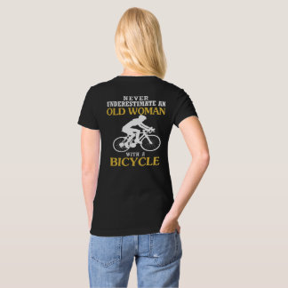 OLD WOMAN WITH A BICYCLE T-Shirt