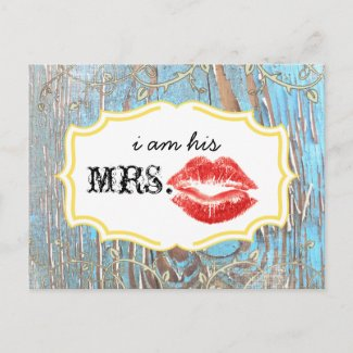 Old Wood Country Chic Swirly Vine I am His Mrs. Post Card