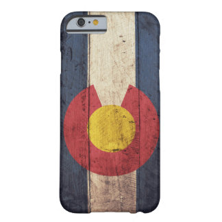 Old Wooden Colorado Flag Barely There iPhone 6 Case