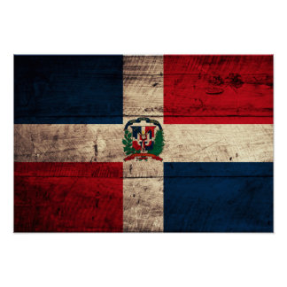 Old Wooden Dominican Republic Flag Poster