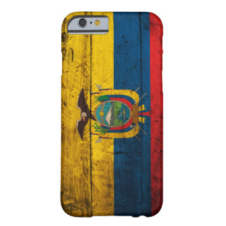 Old Wooden Ecuador Flag Barely There iPhone 6 Case