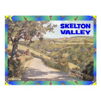 OLD YORKSHIRE - SKELTON VALLEY POSTCARD