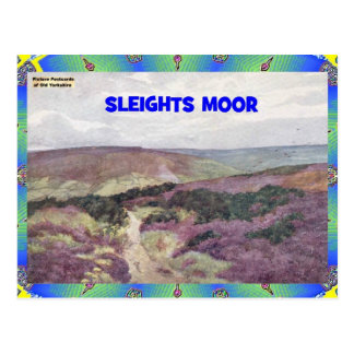 OLD YORKSHIRE - SLEIGHTS MOOR POSTCARD