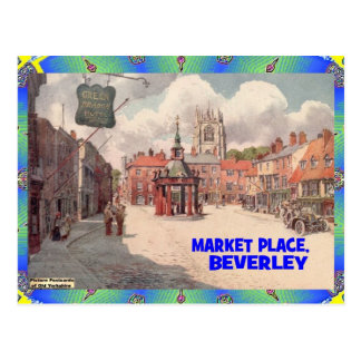 OLD YORKSHIRE -  THE MARKET PLACE - BEVERLEY POSTCARD