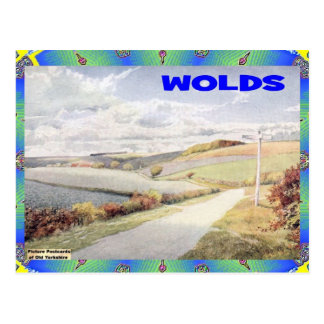 OLD YORKSHIRE - WOLDS POSTCARD