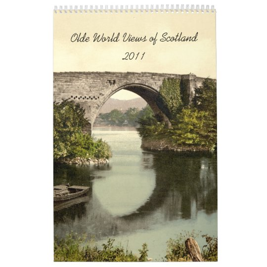 Olde World Views of Scotland 2011 Calendar