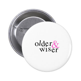Older and Wiser Pins