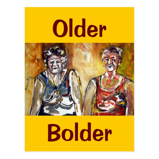 Older Bolder Ladies Postcard