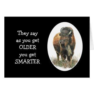 Older gets Smarter Birthday Buffalo Bison Bull Card