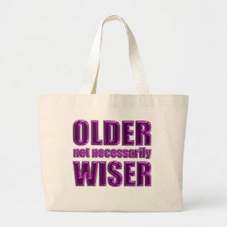 older not wiser bags