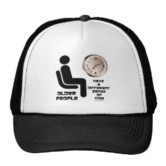 Older People Have A Different Sense Of Time Clock Trucker Hat
