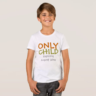 Older Sibling Only Child Expiring Personalized T-Shirt