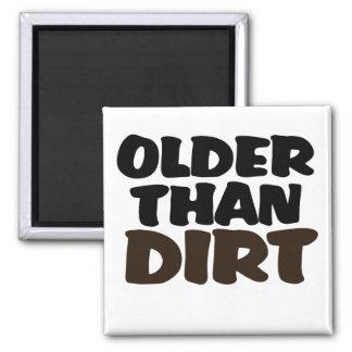 Older Than Dirt 2 Inch Square Magnet