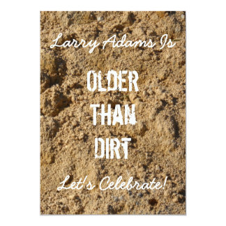 "Older Than Dirt Birthday Party Invitation 5"" X 7"" Invitation Card"