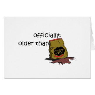 Older than Dirt Greeting Card