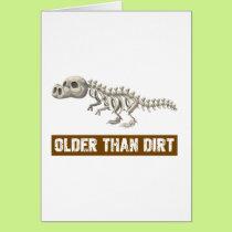 Older than dirt card