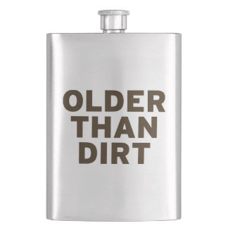 Older than Dirt Flask