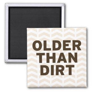 Older than Dirt Magnet