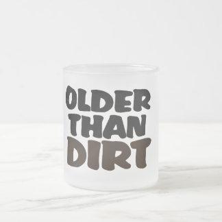 Older Than Dirt Coffee Mug