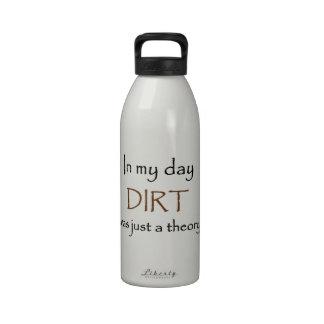 Older Than Dirt Reusable Water Bottles