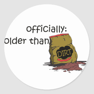 Older than Dirt Sticker