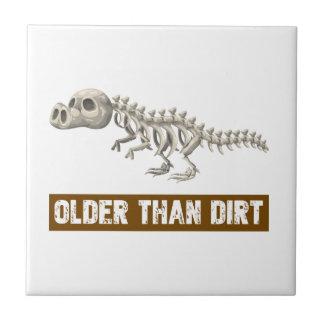 Older than dirt tile