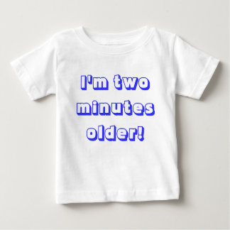 Older twin boy...I'm two minutes older! T-shirts