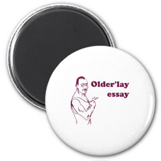 Olderlay Essay Refrigerator Magnet