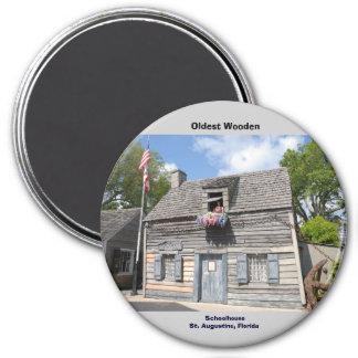 Oldest Wooden Schoolhouse St. Augustine 3 Inch Round Magnet