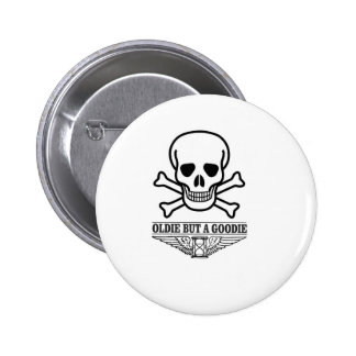 oldie but a goodie death pinback button
