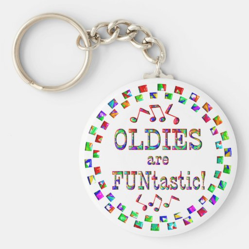 Oldies are FUNtastic Basic Round Button Keychain