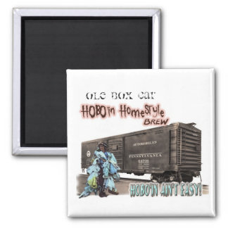 """OLE BOX CAR Hobo'in HomeStyle Brew 2"""" Magnet"""
