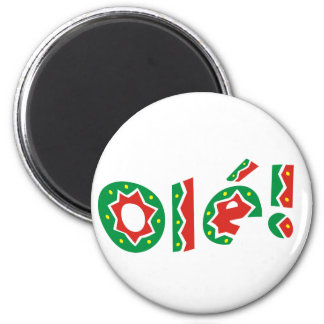 Ole Olé Bravo Refrigerator Magnet