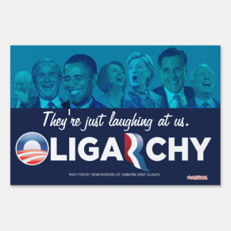 Oligarchy 2012 Customizable Yard Signs