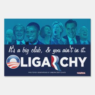 Oligarchy 2012 Yard Signs