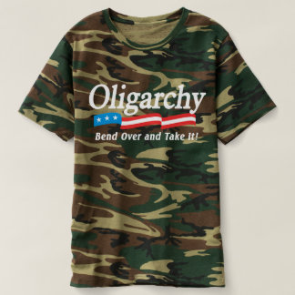 Oligarchy - Bend Over and Take It! Camo T-Shirt
