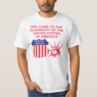 Oligarchy of the USA T-Shirt
