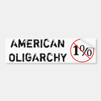 Oligarquía americana: NO al 1% Pegatina Para Auto