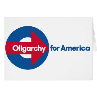 Oligarquía para América Tarjeta De Felicitación