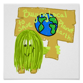 Olive Buying local to save planet earth Print