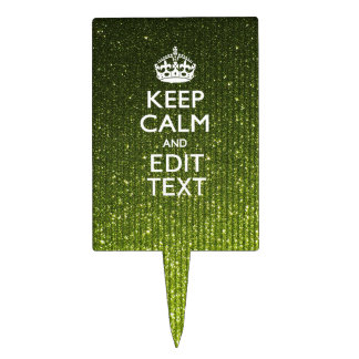 Olive Green Keep Calm Have Your Text Cake Topper