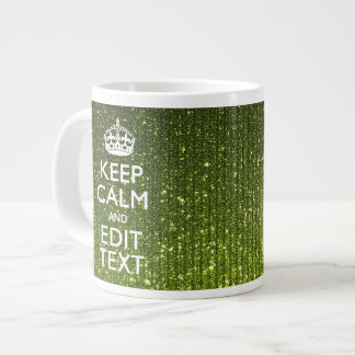 Olive Green Keep Calm Have Your Text Large Coffee Mug