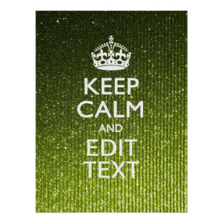 Olive Green Keep Calm Have Your Text Poster