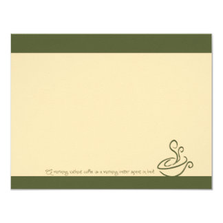 Olive Green Morning Without Coffee Cup Note Cards