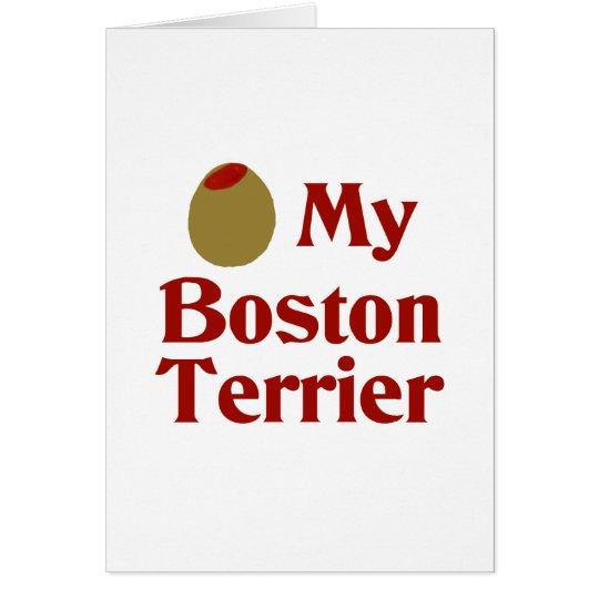 Olive (I Love) My Boston Terrier Card