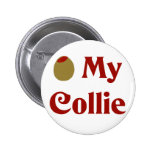 Olive (I Love) My Collie Pinback Buttons