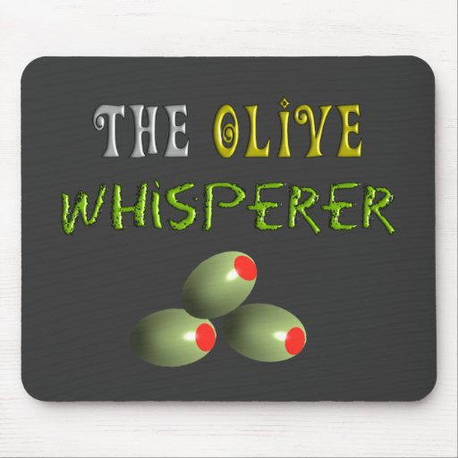 """Olive Lovers Gifts """"The Olive Whisperer"""" Mouse Pad"""