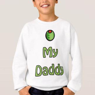 Olive My Daddy Sweatshirt